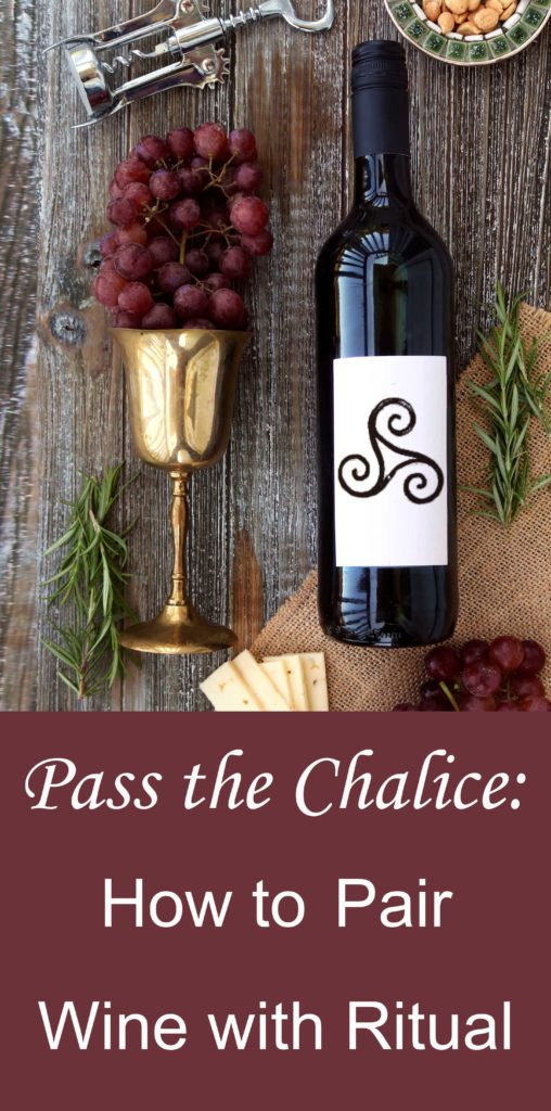 Pass the Chalice: How to Pair Wine with Ritual