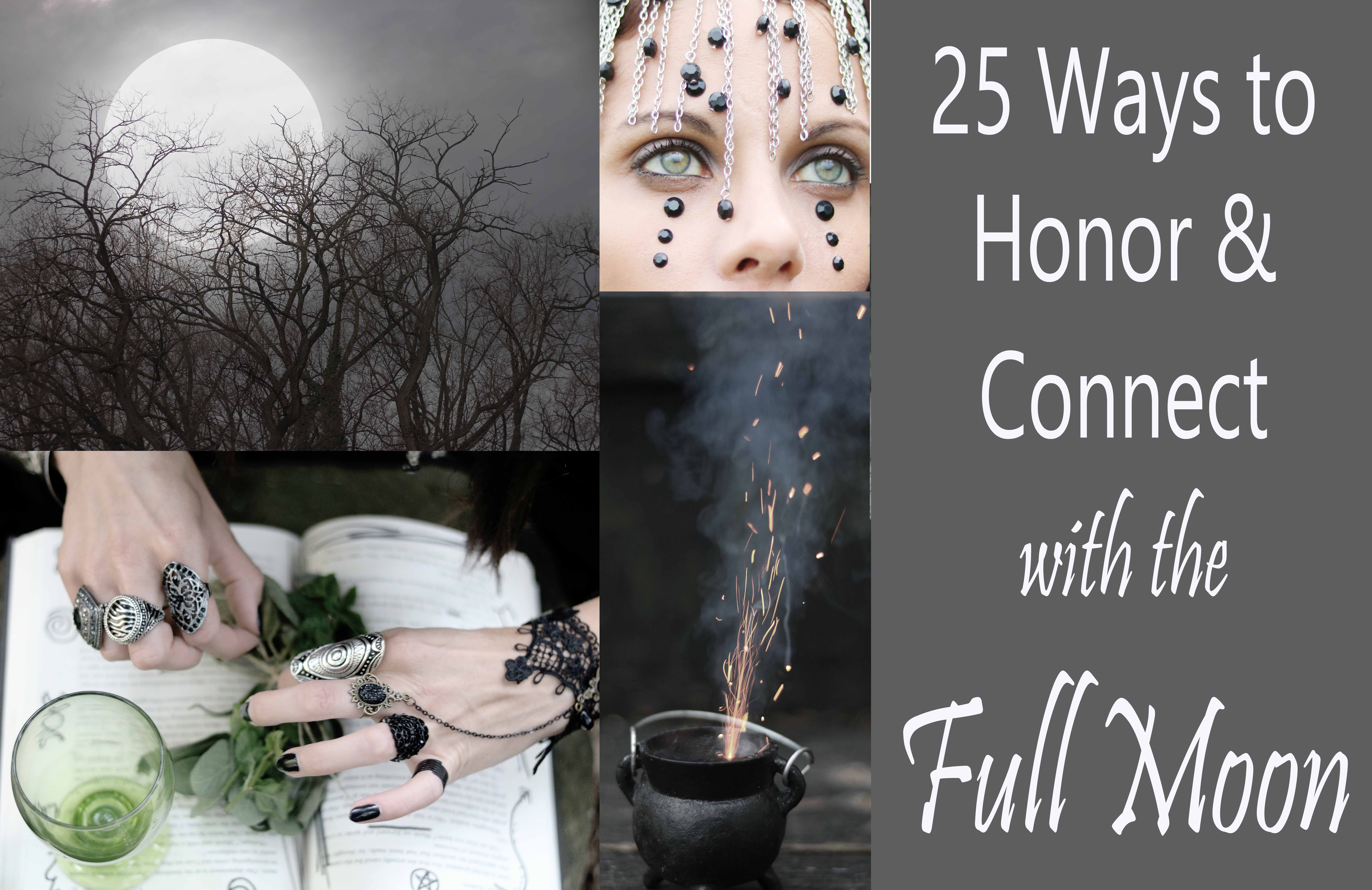 25 ways to honor the full moon