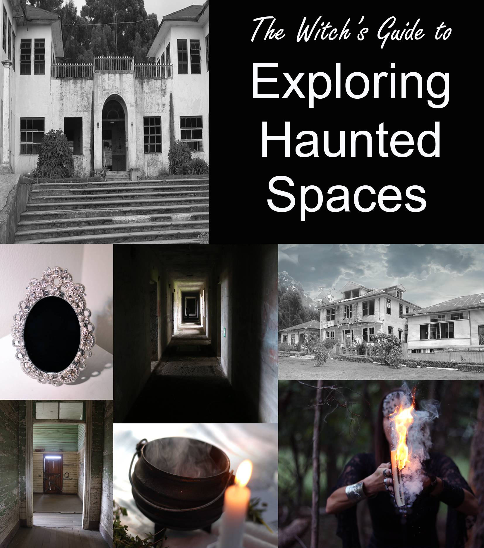 the witch's guide to exploring haunted spaces