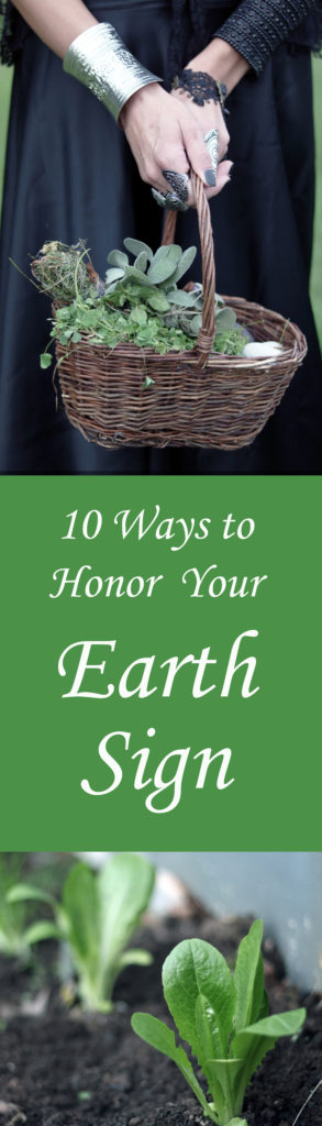 How to honor you earth sign.