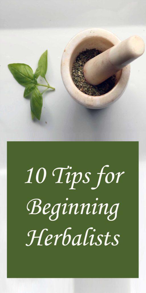 Tips for Beginning Herbalism