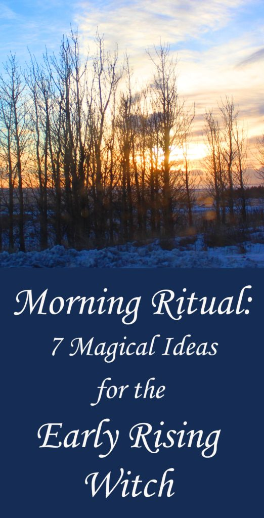 Morning Ritual Ideas for the Witch