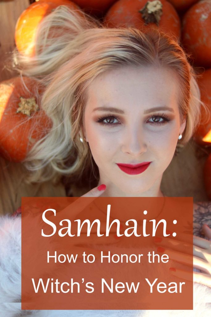 Samhain: Honoring the witch's New Year.