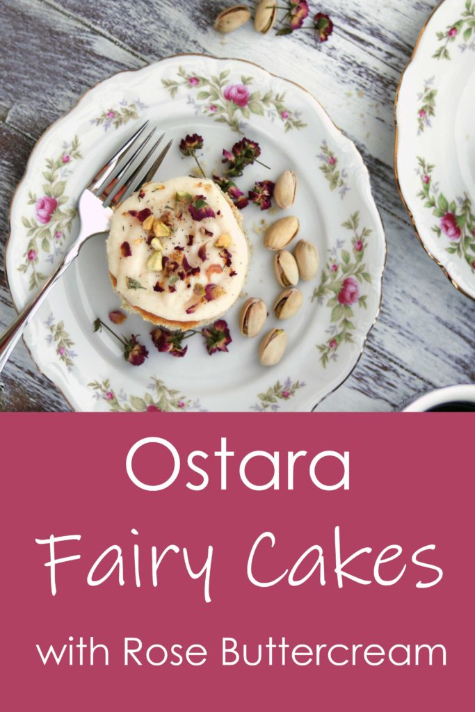 Ostara fairy cakes with pistachio and rose cakes.
