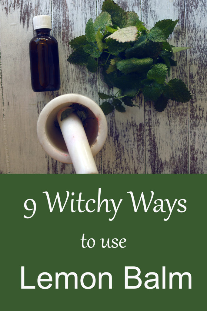 How to use lemon balm in witchcraft, magic and spells.