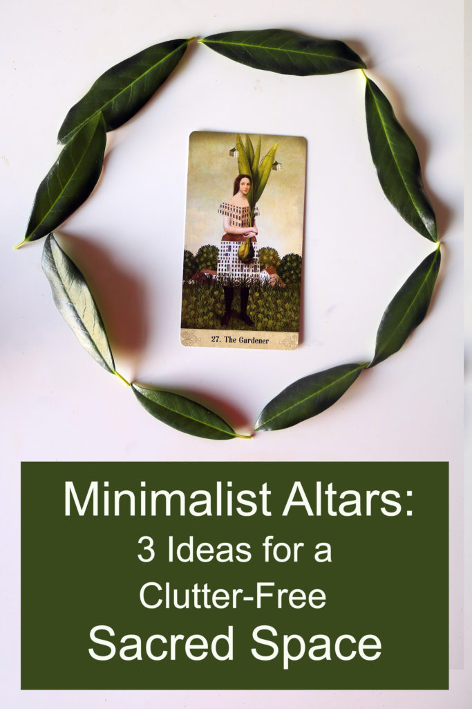 Minimalist altars: 3 Ideas for a Clutter-Free Sacred Space
