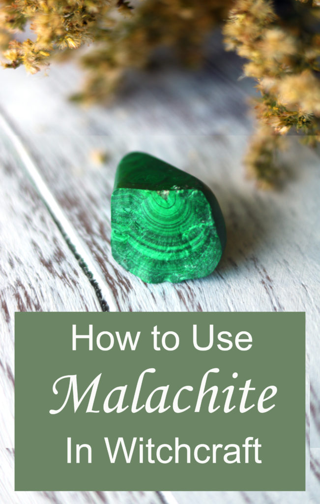 How to use malachite in witchcraft.