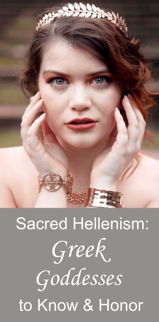 Sacred Hellenism: Greek Goddesses to Know and Work With